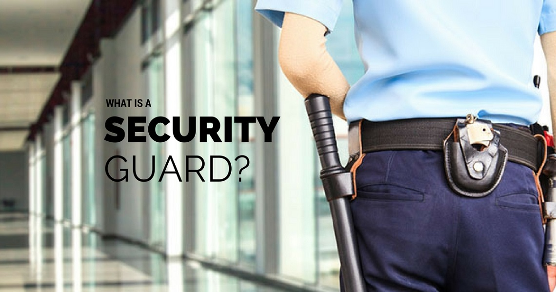 What is a security guard?